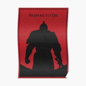 Prepare to die Poster RB0909 product Offical Dark Souls Merch