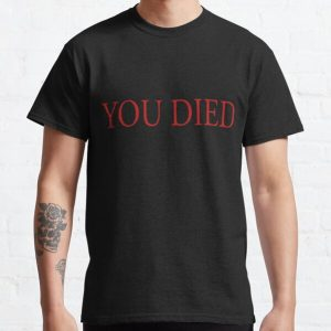 You Died Classic T-Shirt RB0909 product Offical Dark Souls Merch